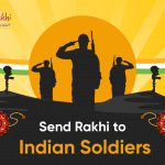 Send Rakhi to Indian Soldiers